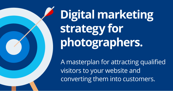 Digital Marketing Strategy for Photographers