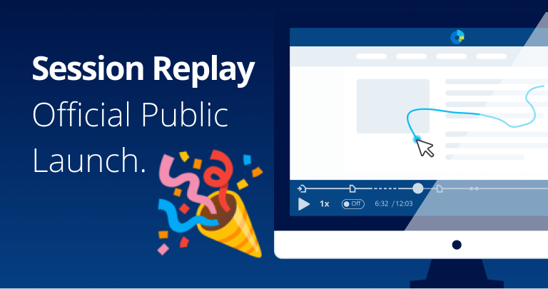 Session Replay Official Public Launch
